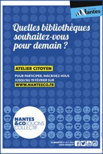 """Affiche """" Quelles bibliothèques souhaitez-vous pour demain ? """", Nantes&co"""